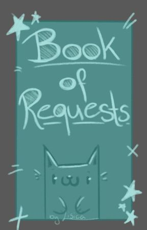 Book of Requests by Lysika