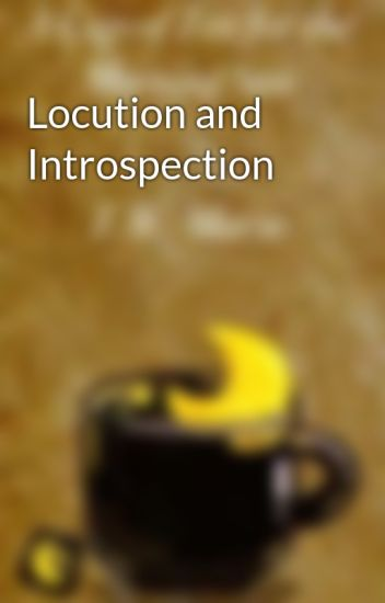 Locution and Introspection