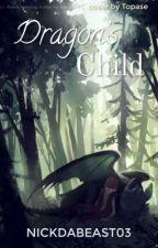 Dragons Child by Nickdabeast03