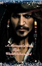 ❥A Mermaid's Wish❥ (A Jack Sparrow Love Story) by bonbonsandbooks
