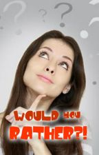 Would You Rather (Just For Fun) by wouldurather