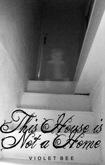 This House Is Not a Home (Scomiche) (Troyler)