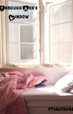 Through Ava's Window by ptvauthors