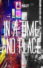In A Time And Place by SydiaX