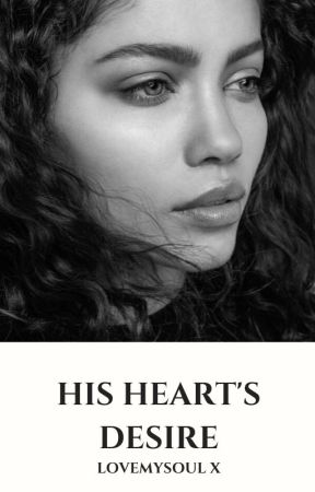 His Heart's Desire [18+] by LoveMySoul_x
