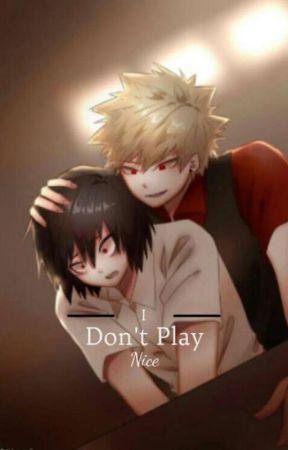 I don't play nice--Kiribaku by anime-_-weaboo