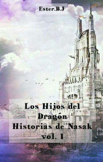 Los Hijos del Dragón  (Historias de Nasak vol.1) Editando
