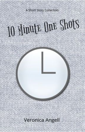 Ten Minute One Shots by DevilslilBookaddict
