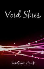 Void Skies by IanGrimHawk