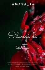 Silenzi di carta by amaya_96