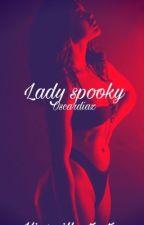 Lady spooky (Oscar Diaz) by kiaraillatrates