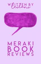 Meraki Book Reviews [OPEN] by Love_and_Kalopsia