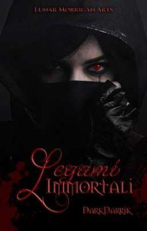 Legami Immortali by DarkDarrik