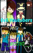 Evil youtubers and Biography's by CassyHime
