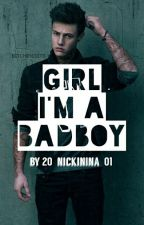 Girl, I'm a Badboy {Teil 1/2} by 20_NickiNina_01