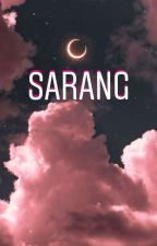 S A R A N G  by happypositivibes
