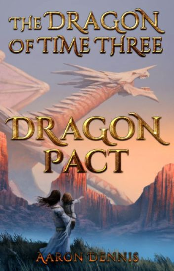 The Dragon of Time 3, Dragon Pact