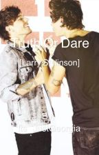 Truth or Dare [Larry Stylinson] by Its_JustGeorgia