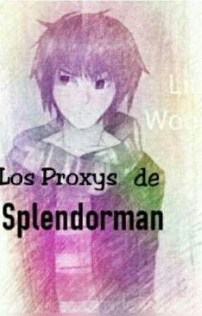 los proxys de splendorman [Masky,insane,offenderman Y Tu] by hvdfmllk