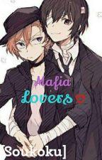 Mafia Lovers [Soukoku] by fujoshigirl17