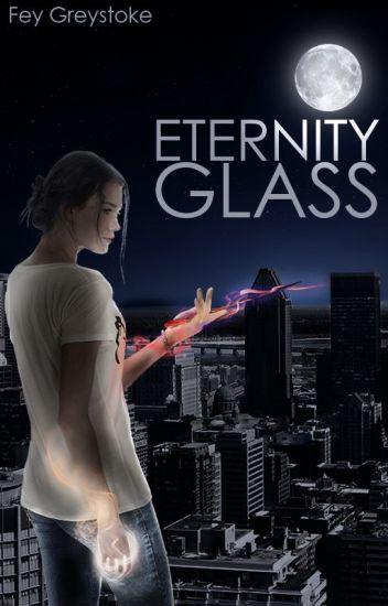Eternity Glass