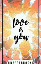 Love is You || BNHA Oneshots by urbestbroski