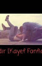 Mit dir♡ [Kayef Fanfiction] by Hope1502