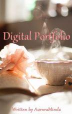 My Digital Portfolio by AuroraMindz