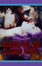 #BOOK 2 FALLING FOR THE VAMPIRE TWINS  by miss_blueee_