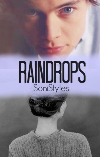 Raindrops [Harry Styles]