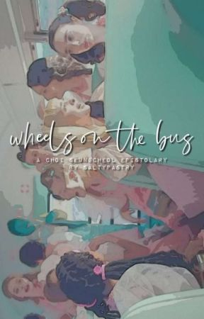 WHEELS ON THE BUS / seungcheol by saltypastry