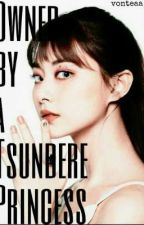 Owned by a Tsundere Princess | C.Tzuyu FF by Green_tea_is_green