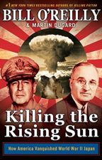 Killing the Rising Sun [PDF] by Bill O'Reilly by xuteduto58147