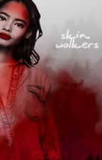 Skin Walkers {rewritting} by rollopolo