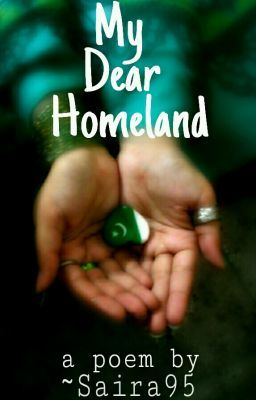 My Dear Homeland //Poem