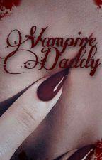 Vampire Daddy by littleandheartbroken