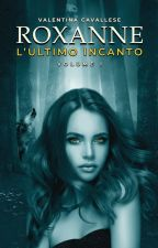 Roxanne - L'Incantatrice di lupi (su Amazon!) by Elanymind