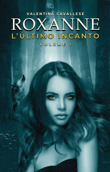 Roxanne - L'Incantatrice di lupi (su Amazon!)