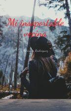Mi insoportable vecina: by Adrianarr13