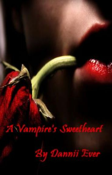 A Vampire's Sweetheart *On Hold*
