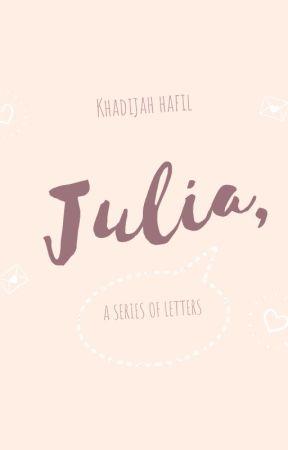 Julia, by khadijahhafil