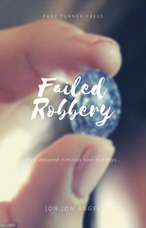 Failed Robbery by JonjonAngel