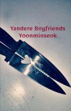 Yandere Boyfriends | Yoonminseok by The_Beautiful_Moon