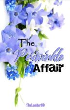 The Periwinkle Affair by TheLadder89
