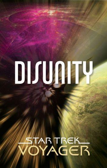 Star Trek Voyager: Disunity