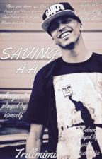Saving A.A. (august alsina story) by trillmimi