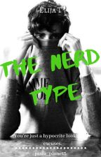 The Nerd Type by pizza_planet3