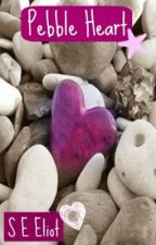 The Pebble Heart by seeliot