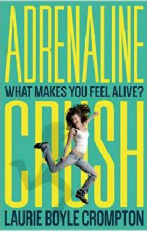 Adrenaline Crush by LaurieBoyleCrompton