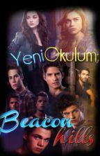 Yeni okulum;Beacon Hills (Düzenleniyor) by teen-wolfer